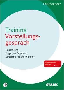 Jürgen Hesse: Hesse/Schrader: Training Vorstellungsgespräch, Buch