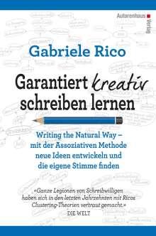 Gabriele Rico: Garantiert kreativ schreiben lernen, Buch