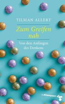 Tilman Allert: Zum Greifen nah, Buch
