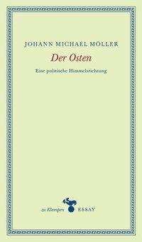 Johann Michael Möller: Der Osten, Buch