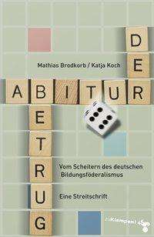 Katja Koch: Der Abiturbetrug, Buch