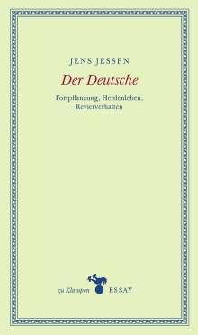 Jens Jessen: Der Deutsche, Buch