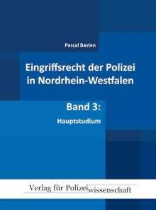 Pascal Basten: Eingriffsrecht der Polizei 03 (NRW), Buch