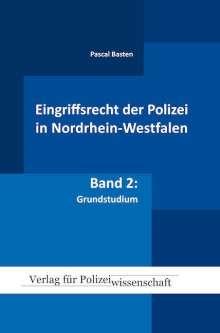 Pascal Basten: Eingriffsrecht der Polizei (NRW), Buch