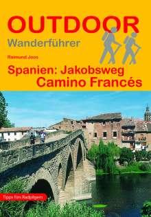 Raimund Joos: Spanien: Jakobsweg Camino Francés, Buch