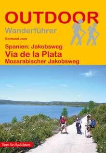 Raimund Joos: Spanien: Jakobsweg Via de la Plata, Buch
