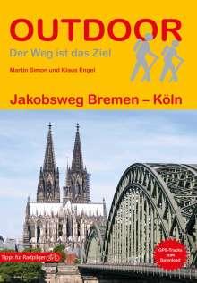 Klaus Engel: Jakobsweg Bremen - Köln, Buch