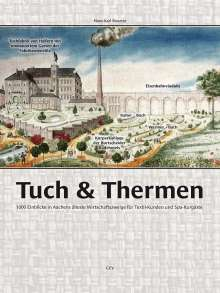 Hans-Karl Rouette: Tuch & Thermen, Buch