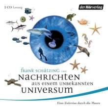 Frank Schätzing: Nachrichten aus einem unbekannten Universum, 2 CDs