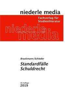 Michael Braukmann: Standardfälle Schuldrecht, Buch