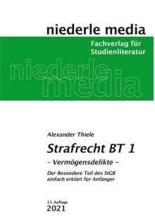 Alexander Thiele: Strafrecht (BT) 1 Vermögensdelikte, Buch