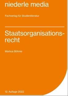 Markus Böhme: Staatsorganisationsrecht, Buch