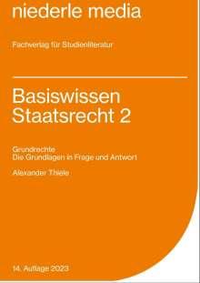Alexander Thiele: Basiswissen Staatsrecht 2, Buch