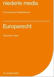 Alexander Thiele: Europarecht, Buch