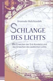 Drunvalo Melchizedek: Schlange des Lichts, Buch
