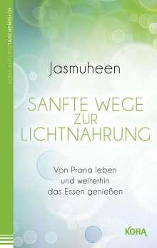 Jasmuheen: Sanfte Wege zur Lichtnahrung, Buch