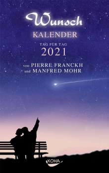 Pierre Franckh: Wunschkalender 2021, Buch