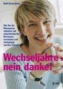 Beth Rosenshein: Wechseljahre - nein danke!, Buch