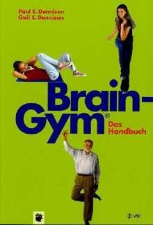 Paul E. Dennison: Brain-Gym® - das Handbuch, Buch