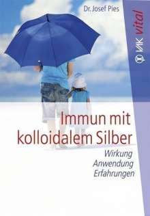 Josef Pies: Immun mit kolloidalem Silber, Buch