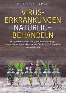 Andrea Flemmer: Viruserkrankungen natürlich behandeln, Buch