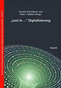 """Lost in ..."" Digitalisierung, Buch"