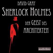 David Gray: Sherlock Holmes 01. Der Geist des Architekten, MP3-CD