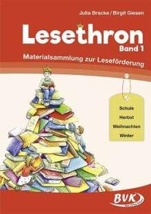 Julia Bracke: Lesethron 01, Buch