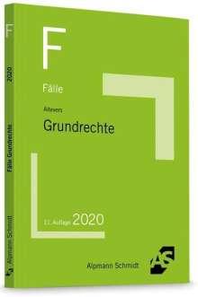 Ralf Altevers: Fälle Grundrechte, Buch