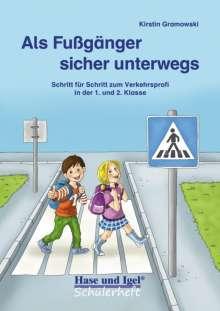 Kirstin Gramowski: Als Fußgänger sicher unterwegs, Buch