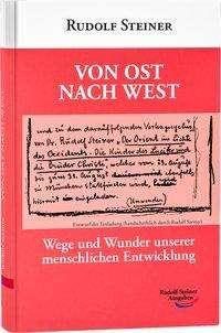 Rudolf Steiner: Von Ost nach West, Buch