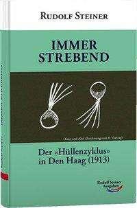Rudolf Steiner: Immer strebend, Buch