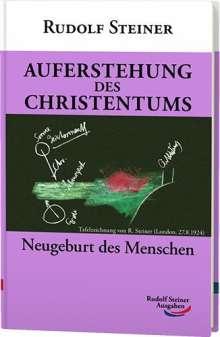 Rudolf Steiner: Auferstehung des Christentums, Buch