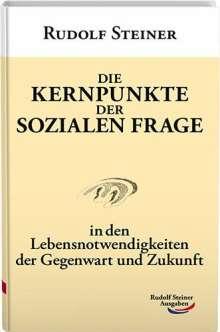 Rudolf Steiner: Die Kernpunkte der sozialen Frage, Buch