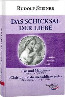 Rudolf Steiner: Das Schicksal der Liebe, Buch