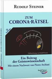 Rudolf Steiner: Zum Corona-Rätsel ( mit aktual. Nachwort ), Buch