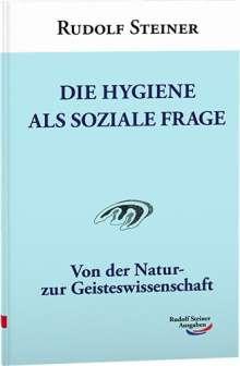 Rudolf Steiner: Die Hygiene als soziale Frage, Buch
