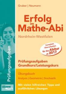 Helmut Gruber: Erfolg im Mathe-Abi NRW Prüfungsaufgaben Grund- und Leistungskurs, Buch