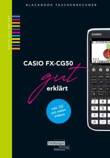 Helmut Gruber: CASIO fx-CG50 gut erklärt, Buch