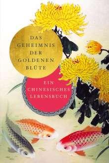 Richard Wilhelm: Das Geheimnis der Goldenen Blüte, Buch