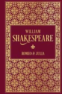 William Shakespeare: Romeo und Julia, Buch