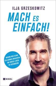 Ilja Grzeskowitz: Mach es einfach!, Buch