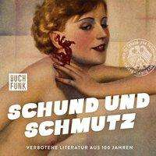 Schund und Schmutz, 2 CDs