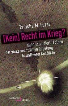 Tanisha M. Fazal: [Kein] Recht im Krieg?, Buch