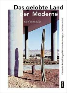 Karin Berkemann: Das gelobte Land der Moderne, Buch