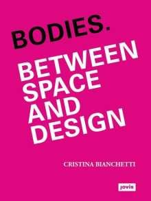 Cristina Bianchetti: Bodies, Buch