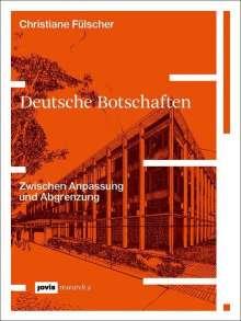 Christiane Fülscher: Deutsche Botschaften, Buch