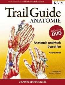 Andrew Biel: Trail Guide Anatomie, Buch