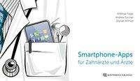 Andreas Filippi: Smartphone-Apps fu¨r Zahnärzte und Ärzte, Buch