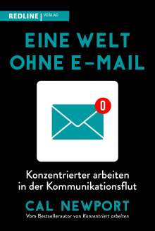 Cal Newport: Eine Welt ohne E-Mail, Buch